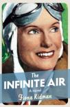 THE INFINITE AIR - by Fiona Kidman